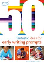 50 Fantastic Ideas for Early Writing Prompts cover