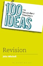 100 Ideas for Secondary Teachers: Revision cover