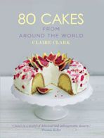 80 Cakes From Around the World cover