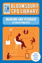 Bloomsbury CPD Library: Marking and Feedback cover