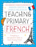 Bloomsbury Curriculum Basics: Teaching Primary French cover