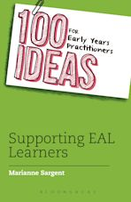100 Ideas for Early Years Practitioners: Supporting EAL Learners cover