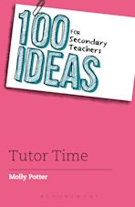 100 Ideas for Secondary Teachers: Tutor Time cover