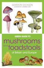 Green Guide to Mushrooms And Toadstools Of Britain And Europe cover