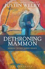 Dethroning Mammon: Making Money Serve Grace cover