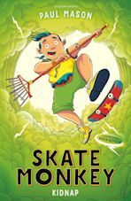 Skate Monkey: Kidnap cover