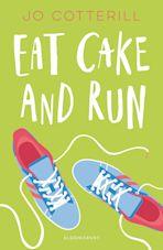 Hopewell High: Eat Cake and Run cover