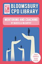 Bloomsbury CPD Library: Mentoring and Coaching cover