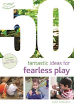 50 Fantastic Ideas for Fearless Play cover