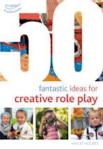 50 Fantastic Ideas for Creative Role Play cover