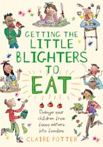 Getting the Little Blighters to Eat cover