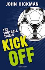 The Football Trials: Kick Off cover