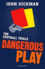 The Football Trials: Dangerous Play cover