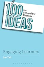 100 Ideas for Secondary Teachers: Engaging Learners cover
