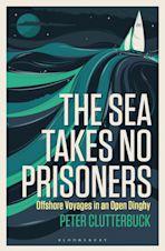 The Sea Takes No Prisoners cover