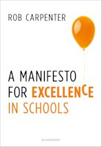 A Manifesto for Excellence in Schools cover