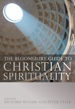 The Bloomsbury Guide to Christian Spirituality cover