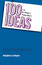 100 Ideas for Primary Teachers: Interventions cover