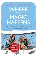 Where the Magic Happens cover