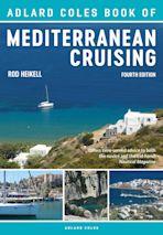 The Adlard Coles Book of Mediterranean Cruising cover