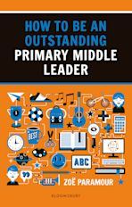 How to be an Outstanding Primary Middle Leader cover