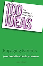 100 Ideas for Primary Teachers: Engaging Parents cover