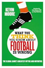 What You Think You Know About Football is Wrong cover