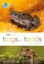 RSPB Spotlight Frogs and Toads cover