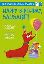 Happy Birthday, Sausage! A Bloomsbury Young Reader cover