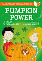 Pumpkin Power: A Bloomsbury Young Reader cover