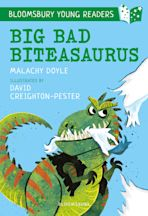 Big Bad Biteasaurus: A Bloomsbury Young Reader cover
