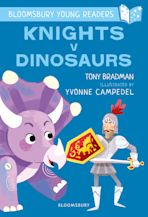 Knights V Dinosaurs: A Bloomsbury Young Reader cover