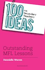 100 Ideas for Secondary Teachers: Outstanding MFL Lessons cover