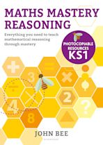 Maths Mastery Reasoning: Photocopiable Resources KS1 cover