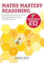 Maths Mastery Reasoning: Photocopiable Resources KS2 cover