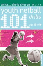 101 Youth Netball Drills Age 12-16 cover