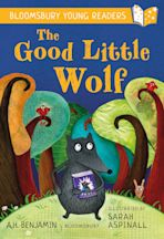 The Good Little Wolf: A Bloomsbury Young Reader cover