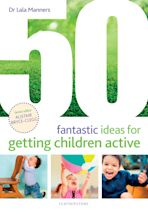 50 Fantastic Ideas for Getting Children Active cover
