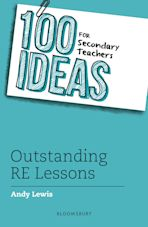 100 Ideas for Secondary Teachers: Outstanding RE Lessons cover