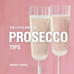 The Little Book of Prosecco Tips cover