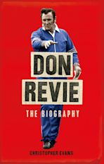 Don Revie: The Biography cover