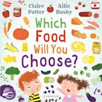 Which Food Will You Choose? cover