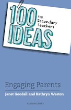 100 Ideas for Secondary Teachers: Engaging Parents cover