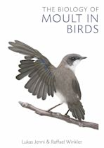 The Biology of Moult in Birds cover
