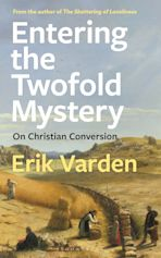 Entering the Twofold Mystery cover