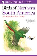 Birds of Northern South America: An Identification Guide cover