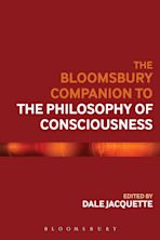 The Bloomsbury Companion to the Philosophy of Consciousness cover