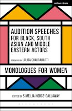 Audition Speeches for Black, South Asian and Middle Eastern Actors: Monologues for Women cover