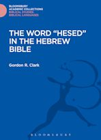 """The Word """"Hesed"""" in the Hebrew Bible cover"""