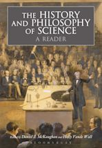 The History and Philosophy of Science:  A Reader cover